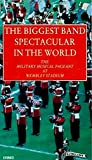 THE BIGGEST BAND SPECTACULAR IN THE WORLD: The Military Musical Pageant at Wembley Stadium