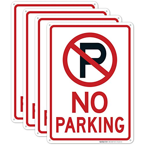 No Parking Sign with Symbol Sign - (4 Pack) | 10x14 Inches,Rust Free 0.40 Aluminum, Fade Resistant, Indoor/Outdoor Use, Made in USA by SIGO SIGNS