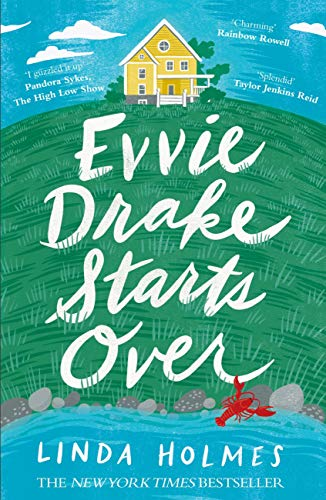 Evvie Drake Starts Over: the perfect, romantic, feel-good read for spring (English Edition)