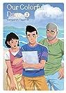 Our Colorful Days  - tome 3 par Tagame