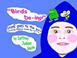 'Birds Do-ing!' StanE Goes to the Park - introducing imaginary friends Bee and Frog (English Edition)