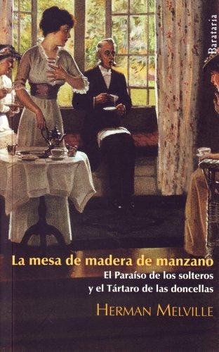 La mesa de madera de manzano: El Paraíso de los solteros y el Tártaro de las doncellas (Bárbaros)