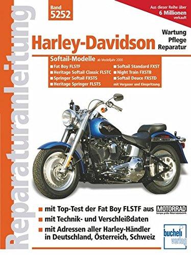 Harley-Davidson Softail-Modelle / Modelljahre 2000 bis 2004: Motorrad-Reparaturanleitung Band 5252...