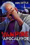 Vampire Apocalypse (The Enoch Wars Book 2)