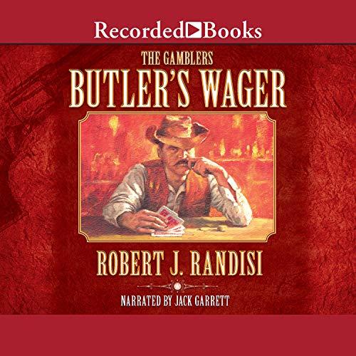 Butler's Wager Audiobook By Robert J. Randisi cover art