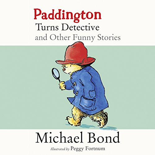 Paddington Turns Detective and Other Funny Stories cover art