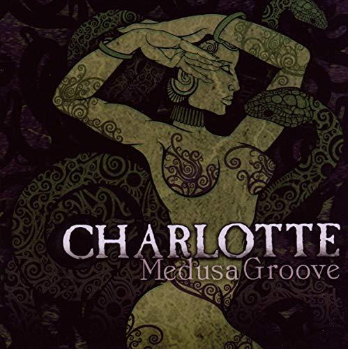 Charlotte: Medusa Groove (Audio CD)