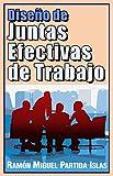 Diseño de Juntas Efectivas de Trabajo: Manual de curso