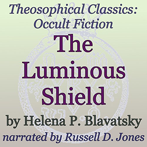 The Luminous Shield audiobook cover art