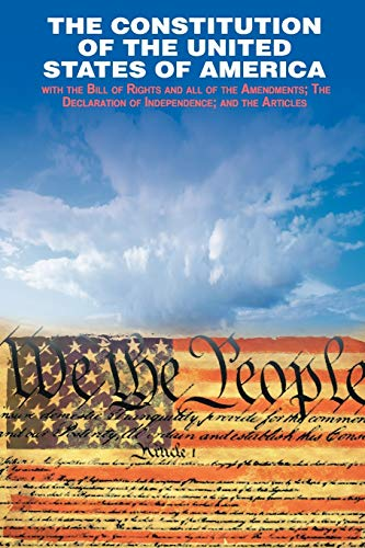 Download The Declaration of Independence and the Constitution of the United States of America 160796306X
