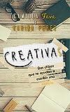 Creativas: Dos chicas que te ayudan a escribir una novela