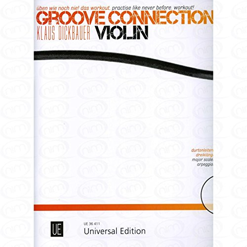 Groove connection - arrangiert für Violine - mit CD [Noten/Sheetmusic] Komponist : Dickbauer Klaus