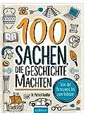 100 Sachen, die Geschichte...