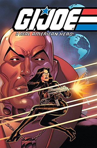 G.I. JOE: A Real American Hero Volume 6 (Gi Joe 6)