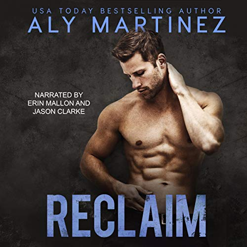 Reclaim Audiobook By Aly Martinez cover art