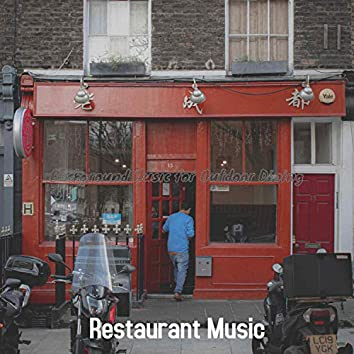 Background Music for Outdoor Dining