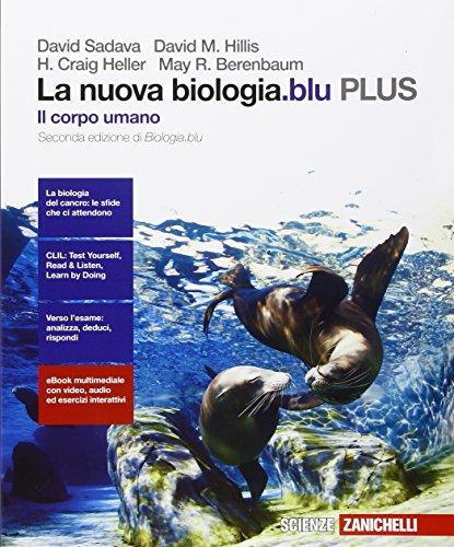 La nuova biologia.blu. Il corpo umano PLUS. Per le Scuole superiori. Con e-book. Con espansione online