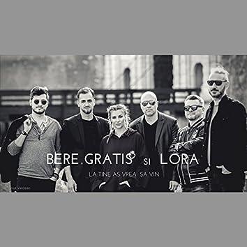 La Tine As Vrea Sa Vin (feat. Lora)