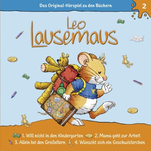 Leo Lausemaus will nicht in den Kindergarten audiobook cover art