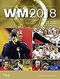 WM 2018: Die Stars. Die Teams. Die Stadien.