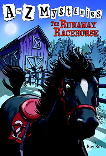 A to Z Mysteries: The Runaway Racehorseの詳細を見る