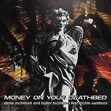 Money On Your Deathbed (feat. Richie Sambora)