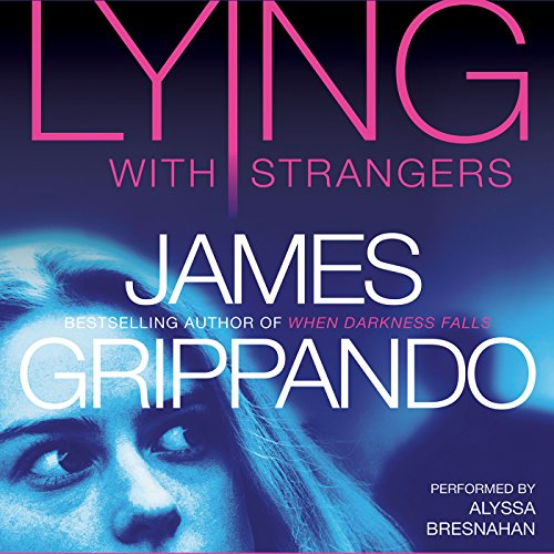 Lying with Strangers audiobook cover art
