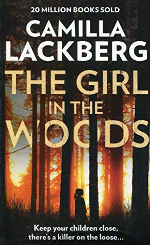The Girl In The Woods: Book 10 (Patrik Hedstrom and Erica Falck)