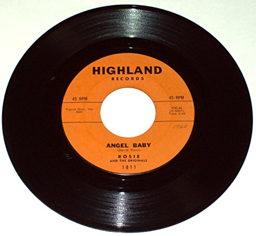 Rosie and The Originals - Angel Baby / Give Me Love - vinyl 45 - Highland 1011
