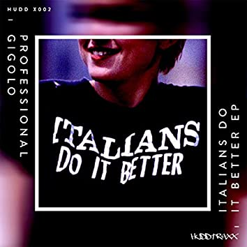 Italians Do It Better EP