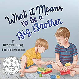 What it Means to be a Big Brother by [Lindsey Coker Luckey]