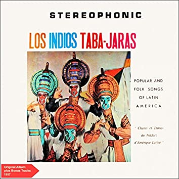 Popular And Folk Songs Of Latin America (Original Album Plus Bonus Tracks 1957)