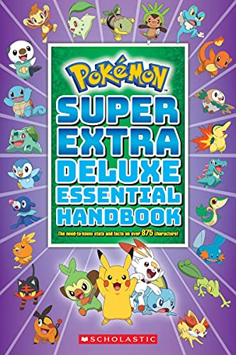 Super Extra Deluxe Essential Handbook (Pokémon): The Need-To-Know STATS and Facts on Over 875 Characters