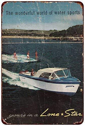 Tin speaking Tin Sign Aluminum Retro Lone Star Boat Water Sports Vintage Metal Sign 8 X 12 Inch Metal Tin Sign Decor Iron Painting Designable Customization