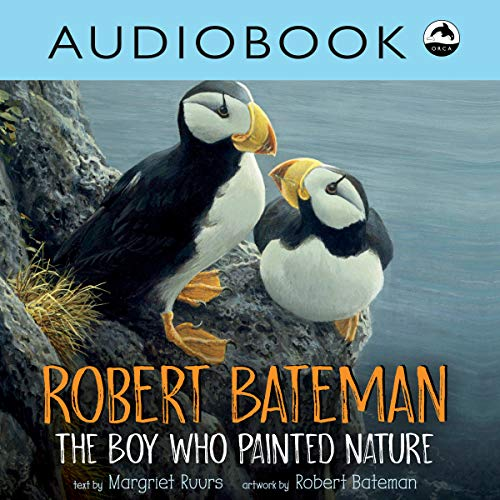 Robert Bateman: The Boy Who Painted Nature audiobook cover art