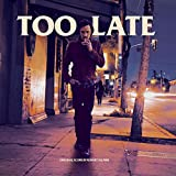 Too Late (Original Soundtrack) [Vinilo]