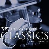 The World Of Classics Third Movement