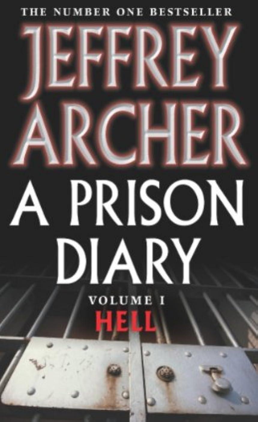 ビバ原告湿地A Prison Diary Volume I: Hell (The Prison Diaries Book 1) (English Edition)