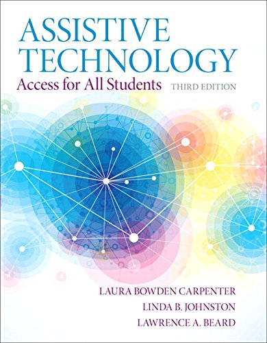 Assistive Technology: Access for all Students, Pearson eText with Loose-Leaf Version -- Access Card Package (3rd Edition