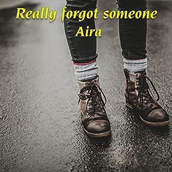 Really forgot someone