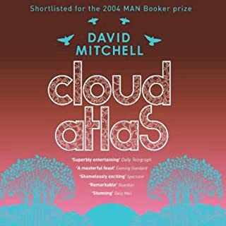 Cloud Atlas                   By:                                                                                                                                 David Mitchell                               Narrated by:                                                                                                                                 Tim Pigott-Smith,                                                                                        Charles Collingwood,                                                                                        Jane Collingwood                      Length: 7 hrs and 17 mins     124 ratings     Overall 3.6