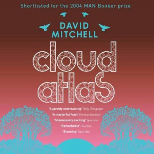 Cloud Atlas                   By:                                                                                                                                 David Mitchell                               Narrated by:                                                                                                                                 Tim Pigott-Smith,                                                                                        Charles Collingwood,                                                                                        Jane Collingwood                      Length: 7 hrs and 17 mins     4 ratings     Overall 3.0