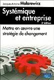 Systémique et entreprise 2ème Ed. - PEARSON (France) - 16/10/2008