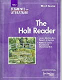 Elements of Literature: The Holt Reader, 3rd Course