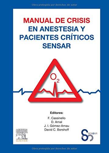 Manual de crisis en anestesia y pacientes críticos SENSAR (Spanish Edition)