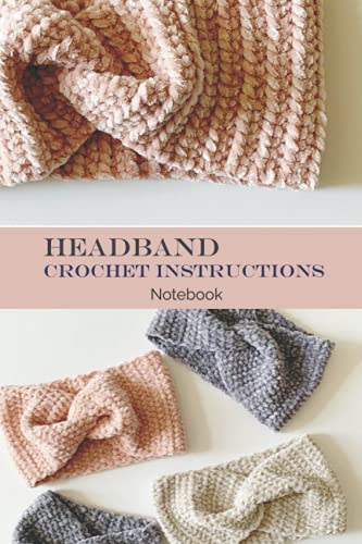 Headband Crochet Notebook: Notebook Journal  Diary/ Lined - Size 6x9 Inches 100 Pages