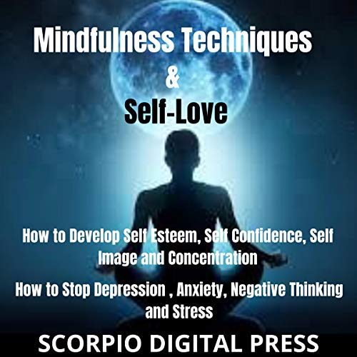 Mindfulness Techniques & Self-Love  By  cover art