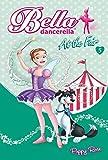 Bella Dancerella: At the Fair (Bella Dancerella, 05)