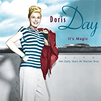 It's Magic, Doris Day: Her early years  at Warner Bros.