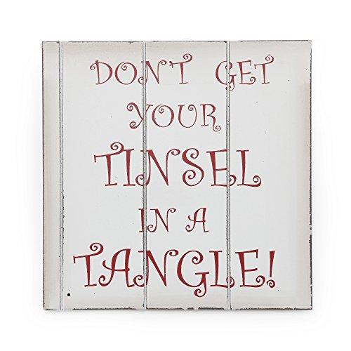 Christmas Shop - Écriteau de Noël 'Don't Get Your Tinsel In A Tangle' (Taille unique (24 x 24 cm)) (Blanc/Rouge)
